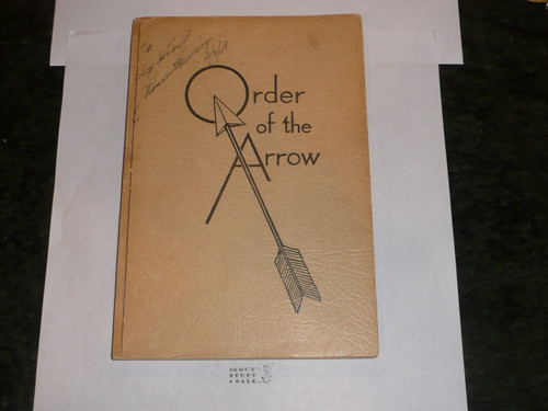 1948 Order of the Arrow Handbook, PROOF Printing, VERY RARE, Inscribed and Signed by J. Rucker Newbery and National Chief