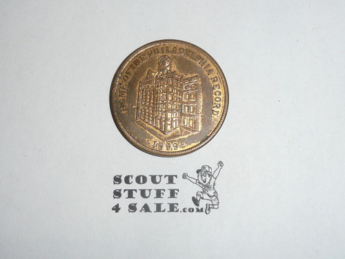 Philadelphia Coin / Token, Birthplace of the Declaration of Independance and Home of the Philadelphia Record 1899 Serving America's Heartland Since 1920