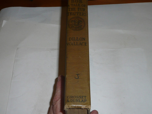 Ungava Bob A tale of the Fur Trappers, By Dillon Wallace, Every Boy's Library Edition, Type Two Binding, some wear