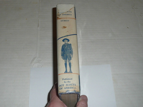 Scouting Marches on, A history of the Boy Scouts of America, 1937, the first 25 years.  Awesome history book, with dust jacket