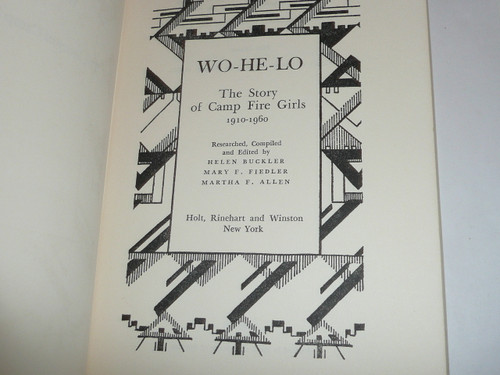 1961 Wo-He-Lo, the Story of the Camp Fire Girls 1910-1960, with dust cover