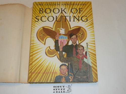 The Golden Anniversary Book of Scout, 50th Anniversary Commemorative, with dust jacket, 1959 2nd printing, SPECIAL issue for 50 year veterans, looks like original signatures