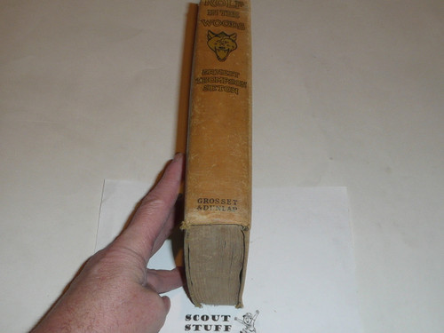 1911 Rolf in the Woods, By Ernest Thompson Seton, first printing, dedicated to the Boy Scouts of America, some wear