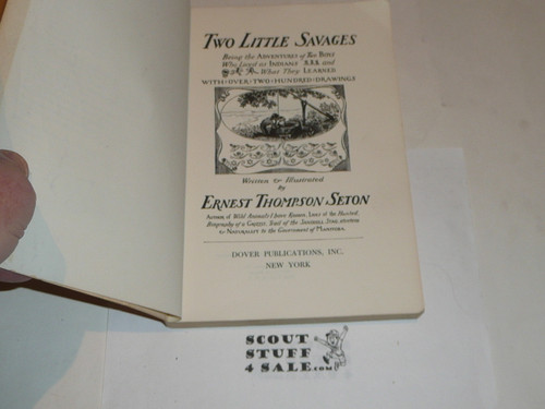 1962 Two Little Savages, By Ernest Thompson Seton, signed by Julia Seton