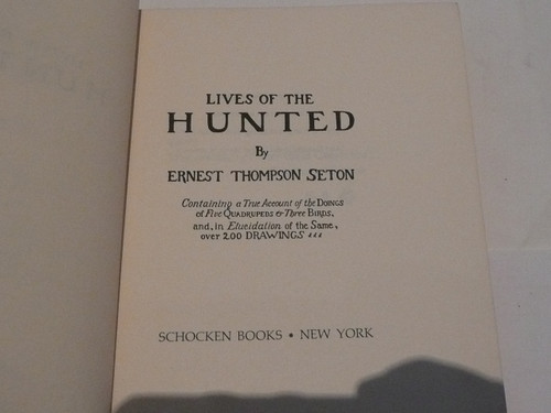 1967 Lives of the Hunted, By Ernest Thompson Seton