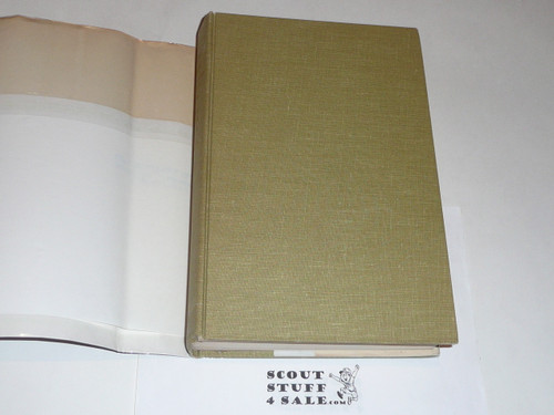 1964 Baden-Powell The Two Lives of a Hero, By William Hillcourt, first American Ed, with dust jacket
