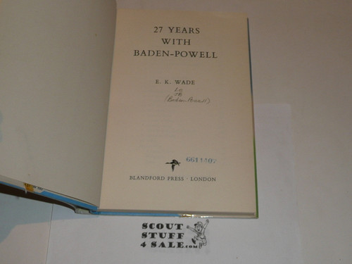 27 Years With Baden-Powell, by E. K. Wade, May 1957 printing, with dust jacket