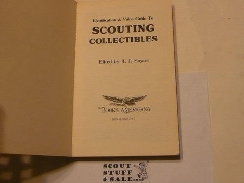 Identification & Value Guide to Scouting Collectibles, by R. J. Sayers, 1984 printing