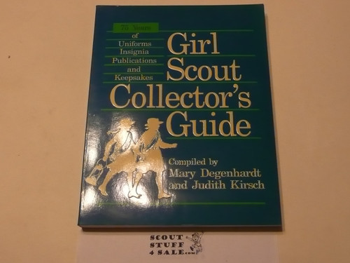 Girl Scout Collector's Guide, by Degenhardt and Kirsch, signed by author, 1987 printing