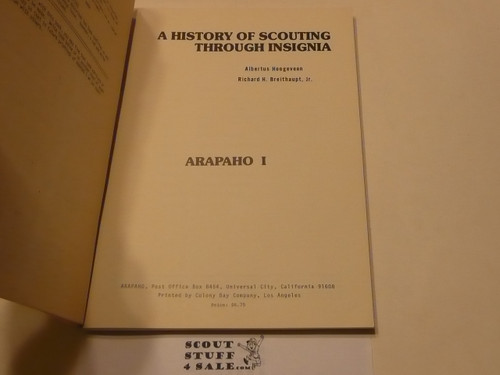 A History of Scouting Through Insignia, Arapaho I, by Breithaupt and Hoogeveen, 1976 printing
