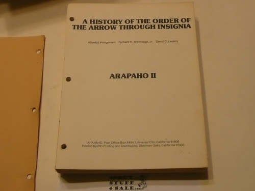 A History of The Order of the Arrow Through Insignia, Arapaho II, by Breithaupt and Hoogeveen, 1979 printing