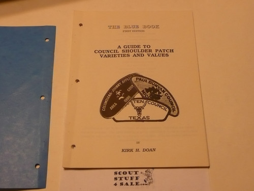 The Blue Book, A Guide to Collecting Council Shoulder Patch Varieties and Values, by Kirk Doan, 1987 printing