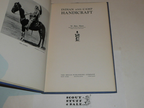 1945 Indian and Camp Handicraft, by W. Ben Hunt