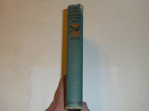 1928 Lone Scout of the Sky, By James E. West, published by the BSA