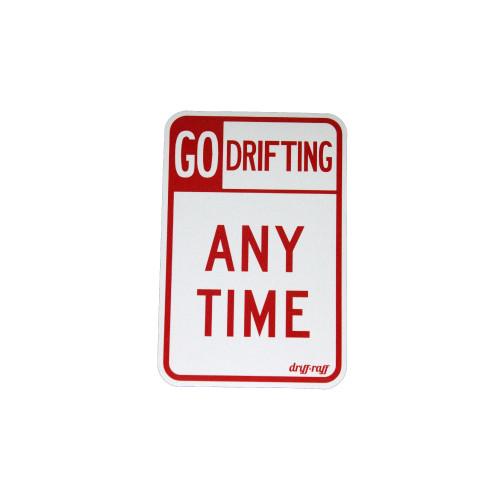 Go Drifting Anytime Sticker