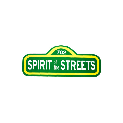 Spirit of the Streets Sign
