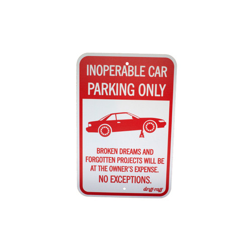 Inoperable Car Parking Only Shop Sign by Driff Raff