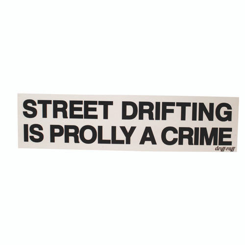 Street Drifting is Prolly a Crime Toolbox Magnet