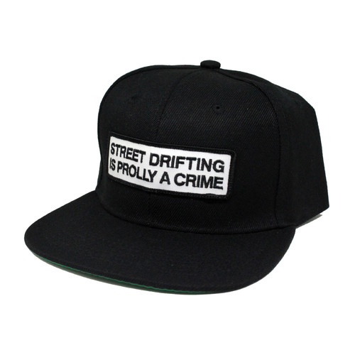 Street Drifting is Prolly a Crime Snapback Side by Driff Raff