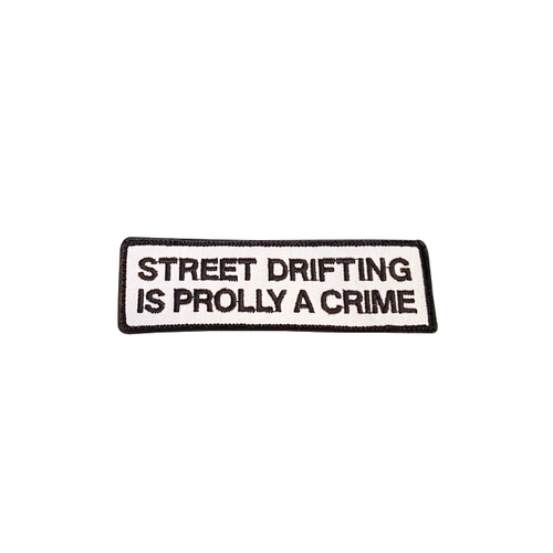 Street Drifting is Prolly a Crime Patch