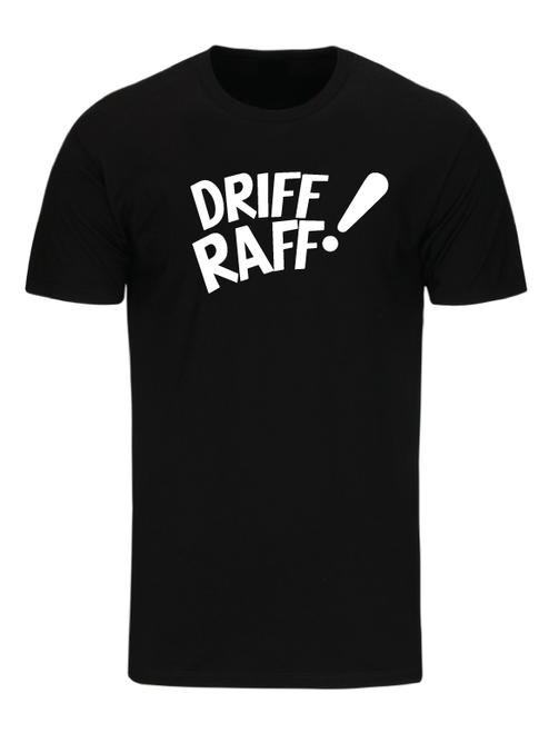 DRIFF RAFF! by Driff Raff