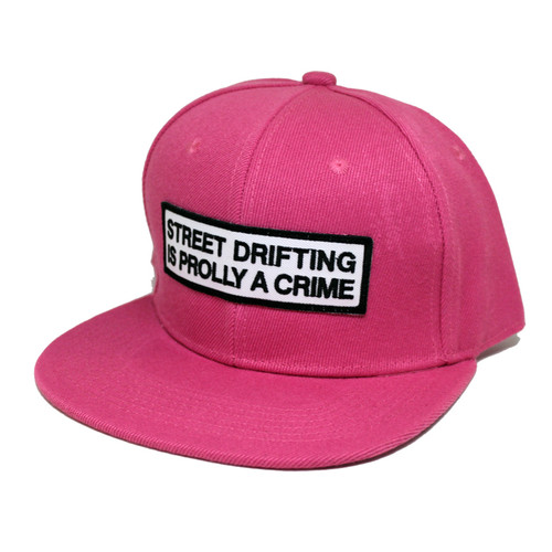 Pink Street Drifting is Prolly a Crime Snapback Side by Driff Raff