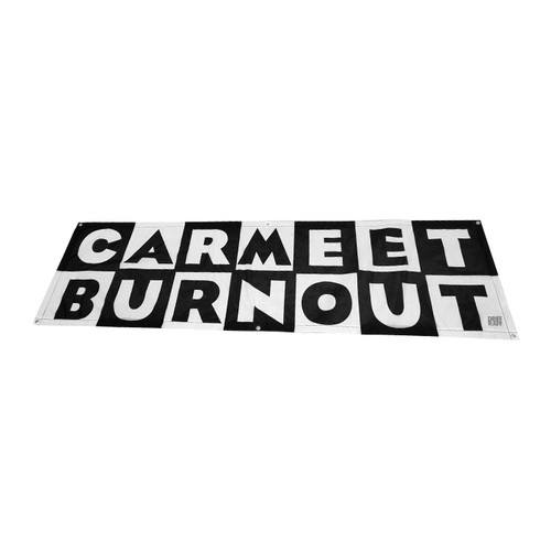 Carmeet Burnout Shop Flag by Driff Raff
