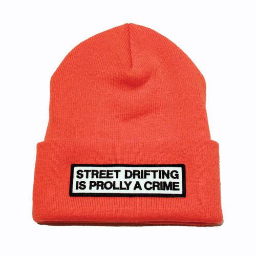 Orange Street Drifting is Prolly a Crime Beanie | By Driff Raff