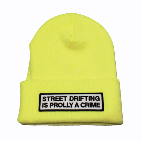 Neon Yellow Street Drifting is Prolly a Crime Beanie | By Driff Raff
