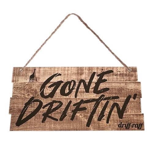 Gone Driftin' Shop Sign | by Driff•Raff