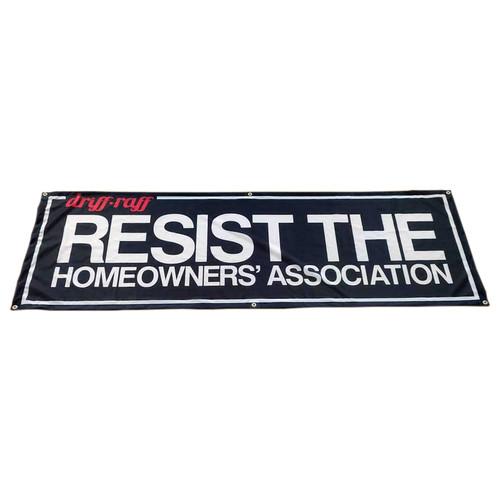 Resist the Homeowners' Association Shop Flag by Driff Raff