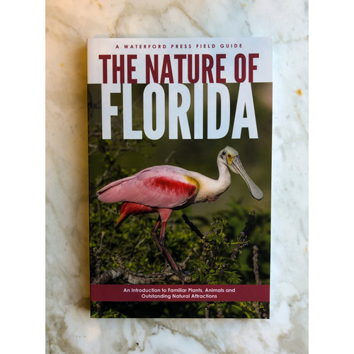 The Nature of Florida: A Waterford Press Field Guide