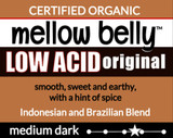 Organic Mellow Belly Low Acid Blend
