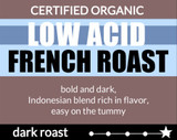 Low Acid French Roast