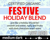 Organic Festive Holiday Low Acid Blend