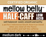 Organic Half-Caff Mellow Belly