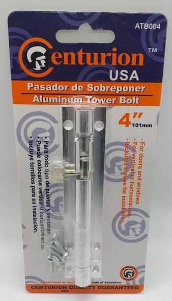 "TOWER BOLT 4"" CENTURION ALUMINUM #ATB004"