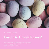 Colourful & Healthful Ideas for Easter