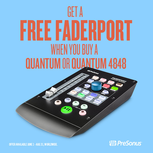 FREE FaderPort with Quantum