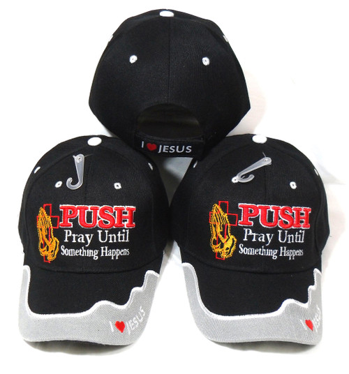 (3 Pack Black) PUSH PRAY UNTIL SOMETHING HAPPENS CHRISTIAN HAT BASEBALL CAP (Luke 18:1)
