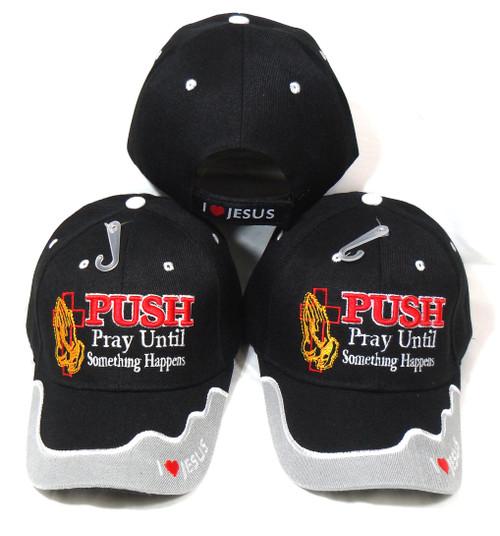 (3 Pack Black) PUSH PRAY UNTIL SOMETHING HAPPENS CHRISTIAN HAT BASEBALL CAP (Luke 18:1)