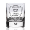 Keep Calm Dad Whisky Glass