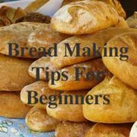 Bread Making For Beginners – Top 5 Tips