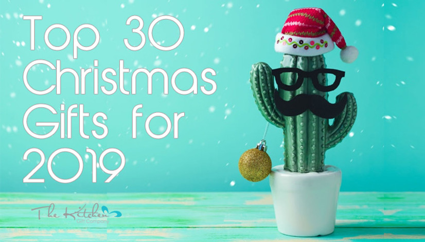 Xmas Gift Buying Guide - Top 30 Christmas Gifts for 2019
