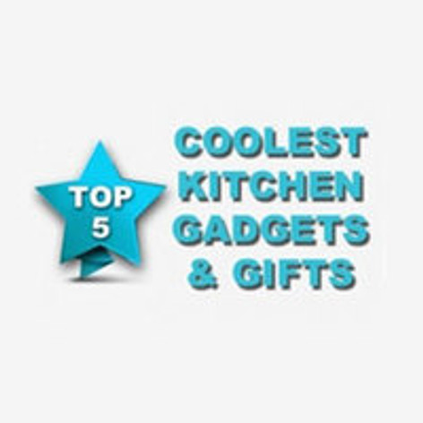 5 Coolest Kitchen Gadgets And Kitchen Gifts