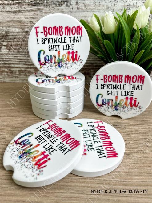 F-Bomb mom Car coaster