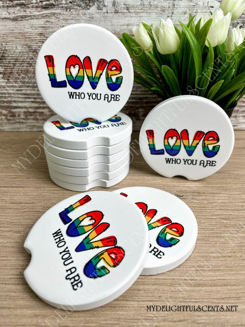 Love who you are car coaster