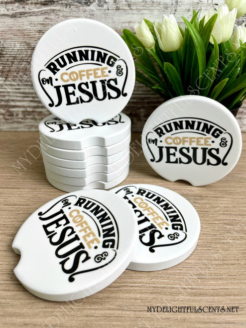 Running on Coffee and Jesus car coaster