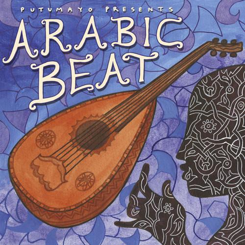 Putumayo World Music Arabic Songs 'Arabic Beat'