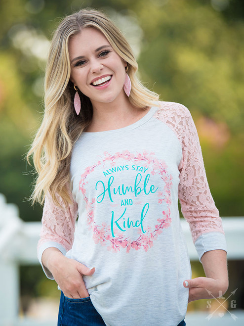 SOUTHERN GRACE ALWAYS STAY HUMBLE & KIND PINK - LADIES SHIRT   - 8108